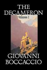 The Decameron, Volume I by Giovanni Boccaccio, Fiction, Classics, Literary