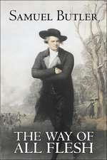 The Way of All Flesh by Samuel Butler, Fiction, Classics, Fantasy, Literary