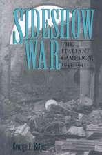 Sideshow War:  The Italian Campaign, 1943-1945