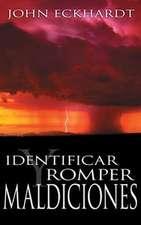 Identificar y Romper Maldiciones = Identifying and Breaking Curses