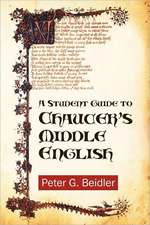 A Student Guide to Chaucer's Middle English