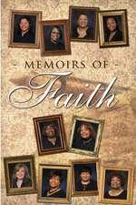 Memoirs of Faith
