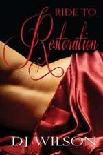 Ride to Restoration