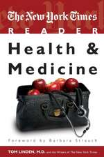 The New York Times Reader: Health & Medicine