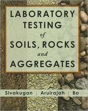 Laboratory Testing of Soils, Rocks and Aggregates