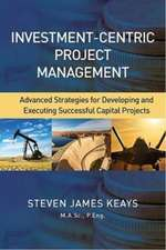 Investment-Centric Project Management
