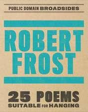 Robert Frost Broadsides