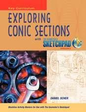 Exploring Conic Sections with the Geometer's Sketchpad, Version 5