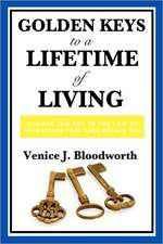 Golden Keys to a Lifetime of Living:  Science Fiction Stories