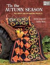Tis the Autumn Season:  Fall Quilts and Decorating Projects