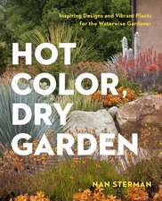 Hot Color in the Dry Garden