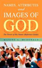 Names, Attributes and Images of God