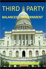 THIRD PARTY BALANCED GOVERNMENT