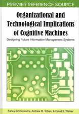 Organizational and Technological Implications of Cognitive Machines