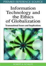 Information Technology and Ethics of Globalization