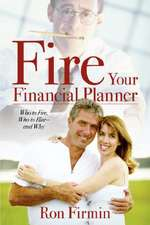Fire Your Financial Planner
