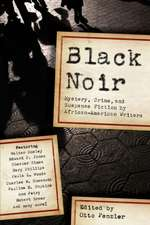 Black Noir – Mystery, Crime, and Suspense Fiction by African–American Writers