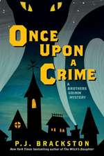 Once Upon a Crime – A Brothers Grimm Mystery