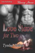 Love Slave for Two [Love Slave for Two, Book 1]