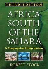 Africa South of the Sahara:  A Geographical Interpretation