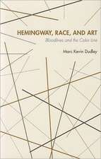 Hemingway Race and Art:  Bloodlines and the Color Line