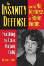Insanity Defense and the Mad Murderess of Shaker Heights