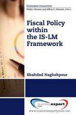 Fiscal Policy: Purposes, Practices, Effectiveness: Purposes, Practices, Effectiveness