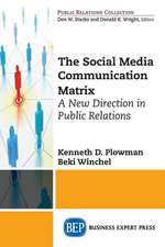 The Social Media Communication Matrix