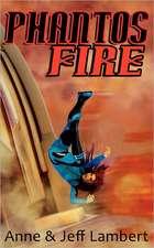 Phantos Fire