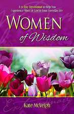 Women of Wisdom:  Your 31-Day Devotional for Increase and Motivation