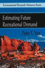 Estimating Future Recreational Demand