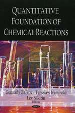 Quantitative Foundation of Chemical Reactions