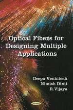 Optical Fibers for Designing Multiple Applications