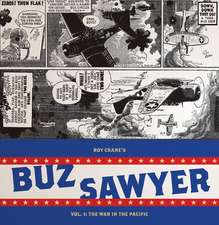 Roy Crane's Buz Sawyer Vol.1: The War in the Pacific