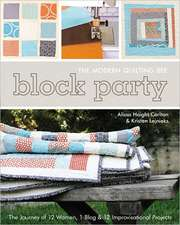 Block Party:  The Journey of 12 Women, 1 Blog & 12 Improvisational Projects