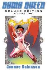 Bomb Queen Deluxe Edition Volume 2