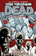 The Walking Dead En Espanol, Tomo 1: Dias Pasados