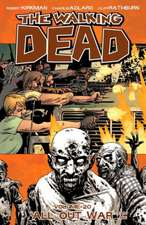 The Walking Dead Volume 20: All Out War Part One