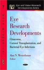 Eye Research Developments