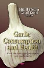 Garlic Consumption and Health