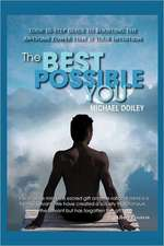 The Best Possible You:  Your Step by Step Guide to Unlocking the Awesome Power That Is Your Intuition