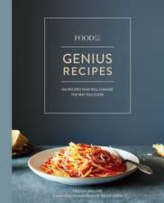 Food52 Genius Recipes: Genius Recipes