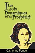 Les Lois Dynamiques de La Prosperite:  Who Wrote Them and What They Did