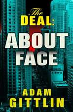 The Deal: About Face: About Face
