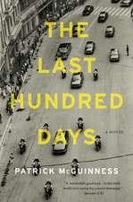 The Last Hundred Days