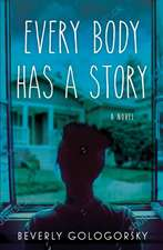 Every Body Has A Story