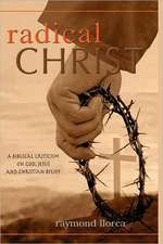 Radical Christ