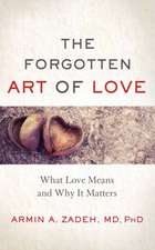 The Forgotten Art of Love