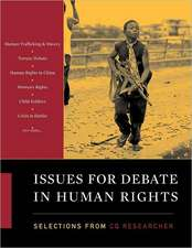 Issues for Debate in Human Rights: Selections from CQ Researcher