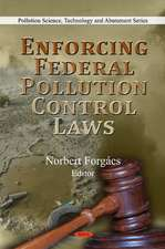 Enforcing Federal Pollution Control Laws